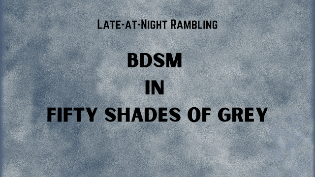 BDSM in Fifty Shades of Grey