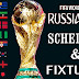 FIFA 2018 World Cup Football Schedule and Fixtures