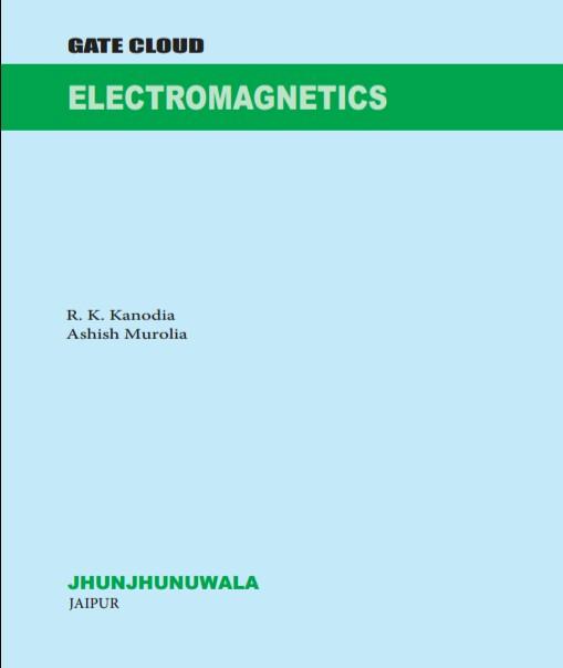 MCQ GATE CLOUD ELECTROMAGNETICS BY R K KANODIA