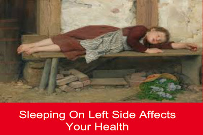 Sleeping On Left Side Affects Your Health