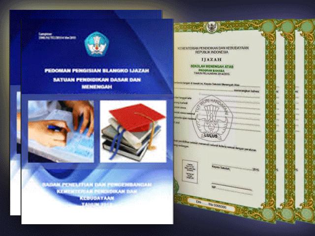Juknis Penulisan dan Blanko Ijazah SD, SMP, SMA, SMK dan Paket A,B,C