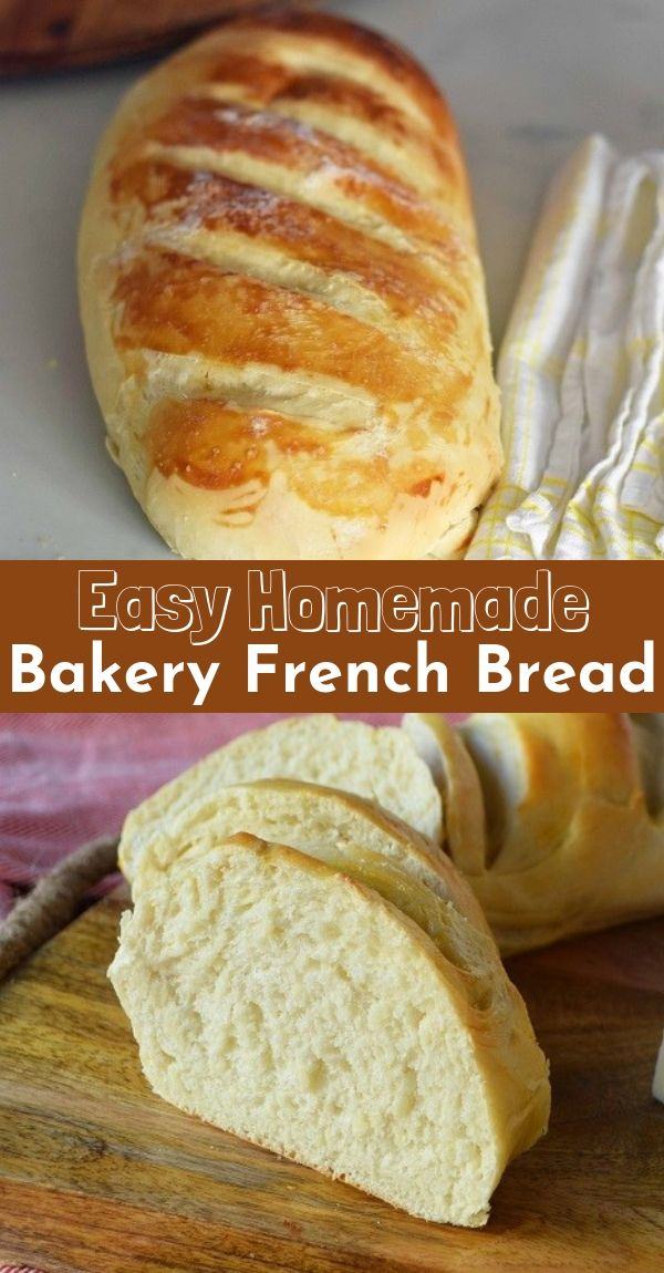 Easy Homemade Bakery French Bread