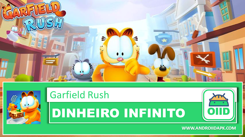 Garfield Rush  – APK MOD HACK – Dinheiro Infinito