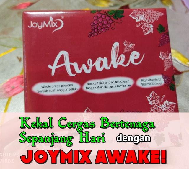 Kekal Cergas Bertenaga Sepanjang Hari dengan JoyMix Awake!