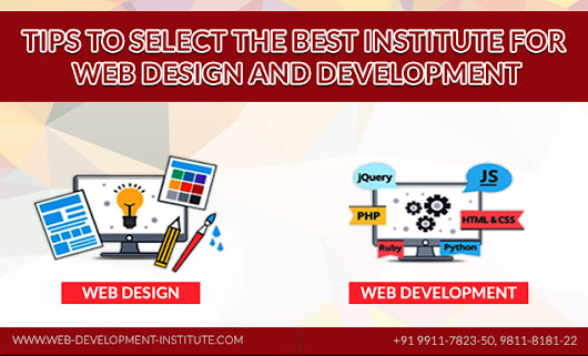 How to Select the Best Web Design and Development Institutes in Delhi?