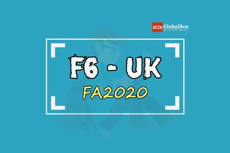 F6 - Taxation (TX) | FA2020 | BPP | STUDY TEXT and EXAM KIT | Edition 2021-2022 | FA20, and ACCAGlobalBox and by ACCA GLOBAL BOX and by ACCA juke Box, ACCAJUKEBOX, ACCA Jukebox, ACCA Globalbox