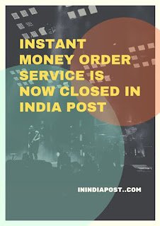 Instant Money Order service is now omitted in India Post