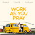 Work as you pray - ghsBeatz x Yung cn x Hizzyfwesh