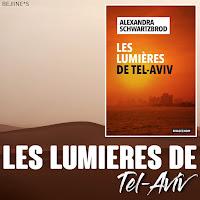 Les Lumières de Tel Aviv - Alexandra Schwartzbrod