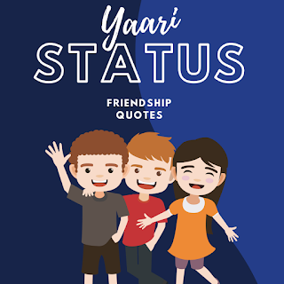76 World-class Yaari Status Or Friendship Quotes That Actually Works