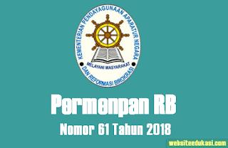 Rangkuman Isi Permenpan RB Nomor 61 Tahun 2018