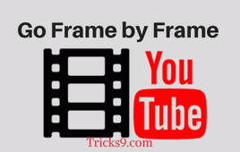 Go Frame by Frame in Youtube