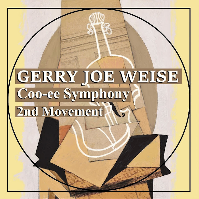 Gerry Joe Weise, Coo-ee Symphony, 2nd Movement