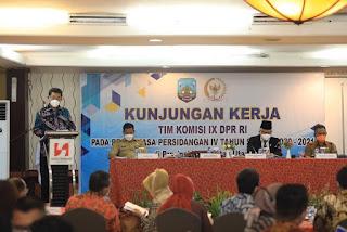 Menyambut Kedatangan dan Mengikuti Rangkaian Kegiatan Kunjungan Kerja Komisi IX DPR-RI