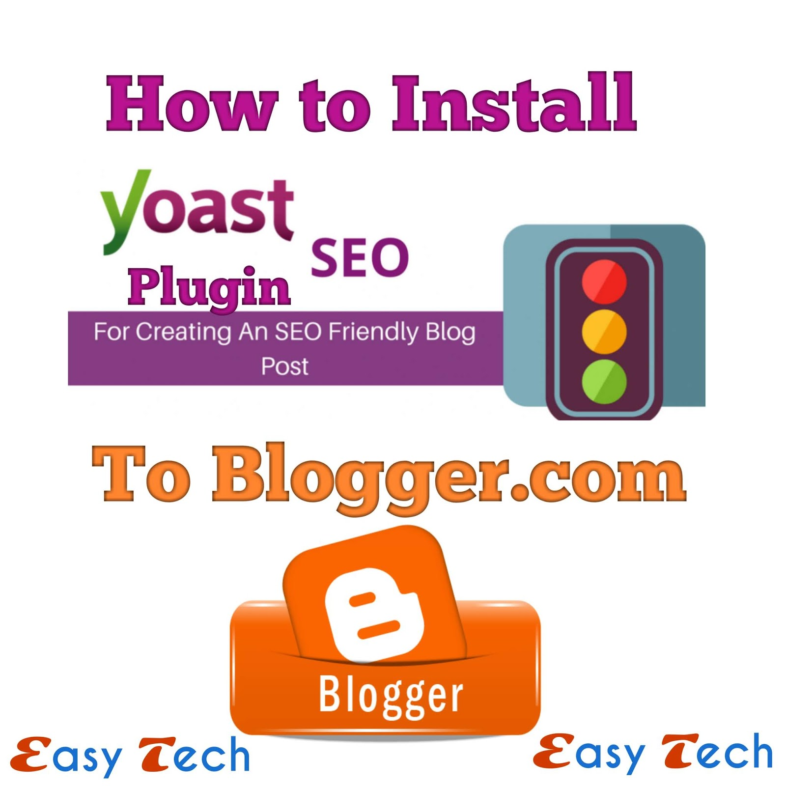 Blog Blogspot Wordpress Easy Way To Install Yoast Seo Plugin To Blogger Blogspot