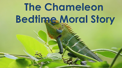 The Chameleon Bedtime Moral Story