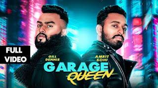 Garage Queen Lyrics    Amrit Sohi Feat.Gill Dennis   LosPro   2018