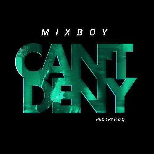Mixboy - Cant deny