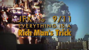 JFK to 9/11 Everything is A Rich Mans Trick (2014)