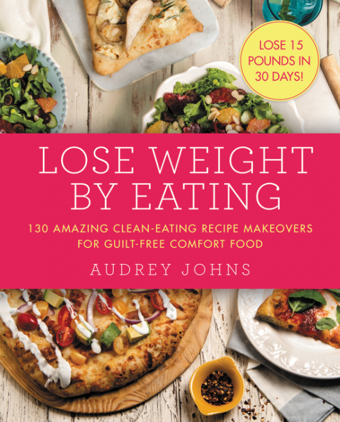 Audrey Johns ~ Lose Weight By Eating