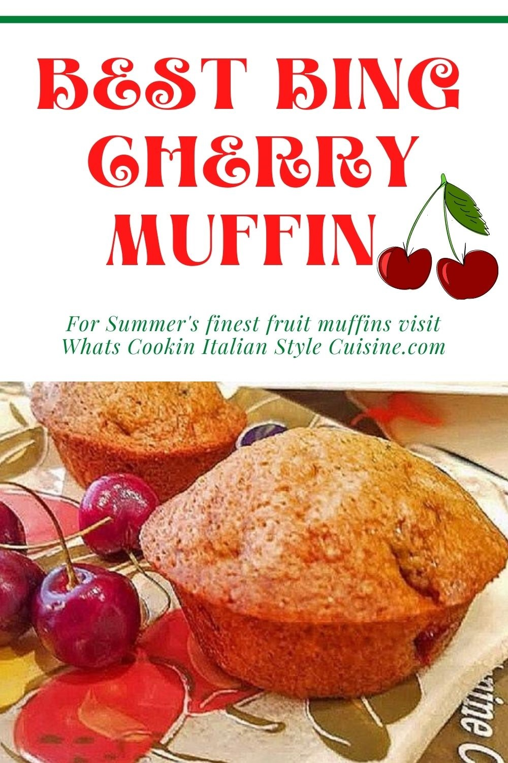 this is a pin for later bing cherry muffin recipe
