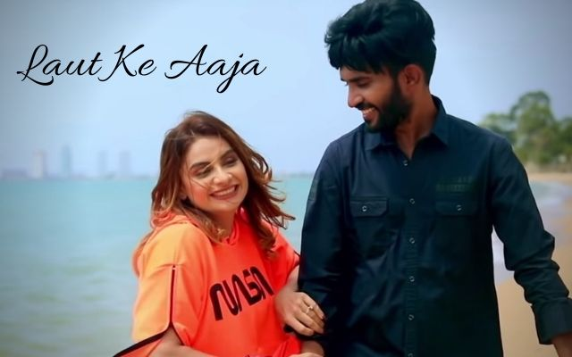 Laut-Ke-Aaja-Song-Lyrics-Shahzad-Ali
