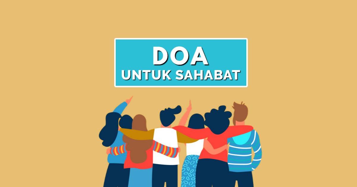 doa untuk seorang sahabat yang terbaik