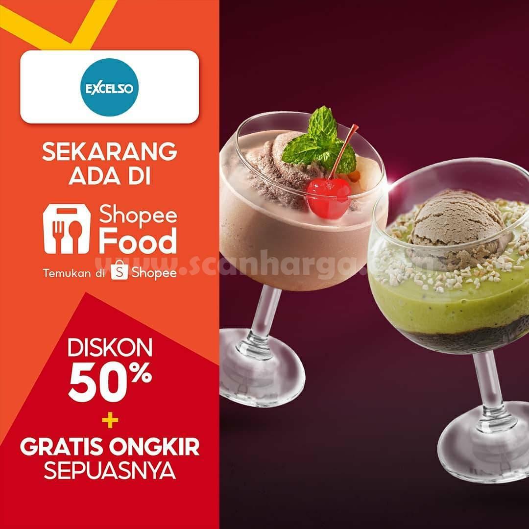 EXCELSO Promo DISKON 50% + GRATIS ONGKIR via SHOPEE FOOD