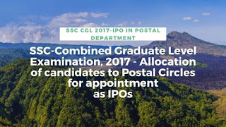SSC-Combined Graduate Level Examination, 2017 - Allocation of candidates as IPOs in Post offices