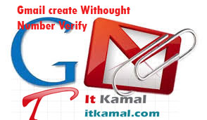 Gmail create withought number verify