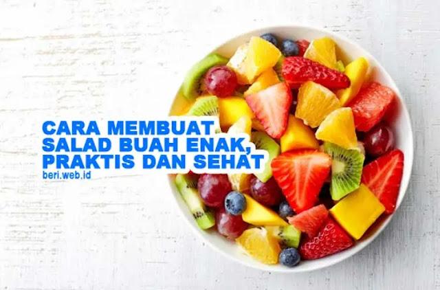 Salad buah bisa menjadi alternatif cara mengkonsumsi buah bagi keluarga. Anda yang bosan mengkonsumsi buah gitu-gitu aja, bisa mencoba meramu buah-buahan di rumah dengan menu yang berbeda, yakni salad buah.