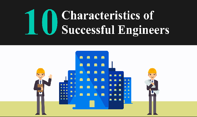 10 Characteristics of Successful Engineers #infographic