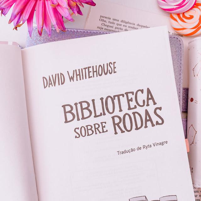 Biblioteca sobre Rodas - David Whitehouse
