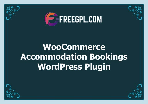 WooCommerce Accommodation Bookings Free Download