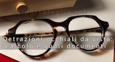 detrazioni occhiali da vista documenti e calcolo