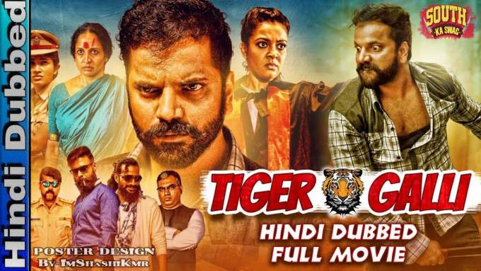Tiger Galli 2019 Hindi Dubbed Full Movie Download | Sathish Ninasam