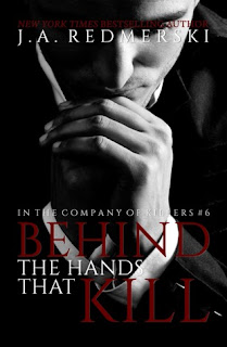 Behind the Hands That Kill by JA Redmerski
