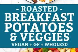 Roasted Breakfast Potatoes and Veggies