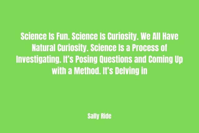 Science Curiosity Quote