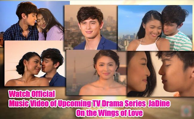 Watch Official Music Video of Upcoming TV Drama Series of JaDine On the Wings of Love