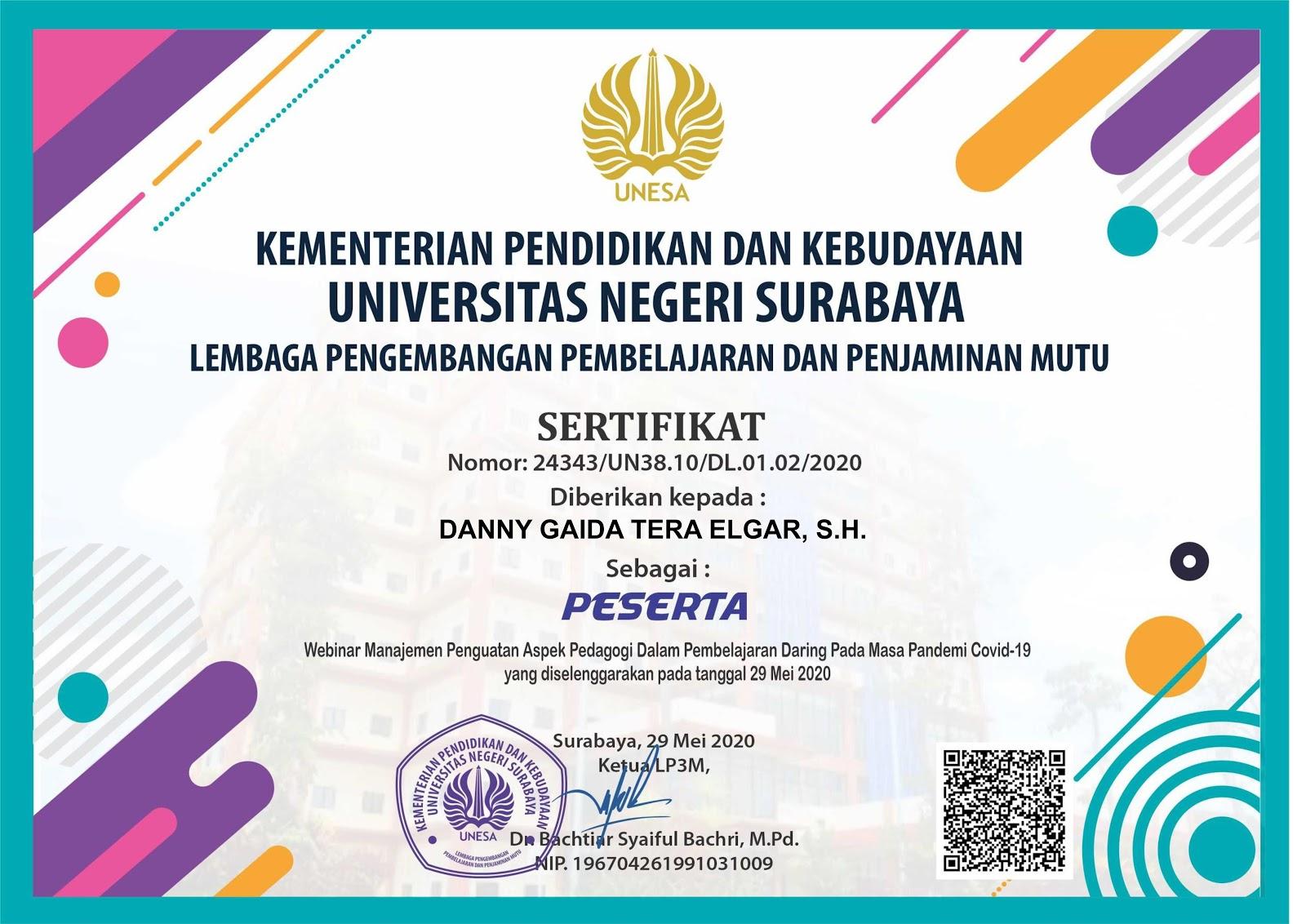 Sertifikat Manajemen Penguatan Aspek Pedagogi dalam Pembelajaran Daring di Masa Covid-19 | Universitas Negeri Surabaya (UNESA) 29 Mei 2020