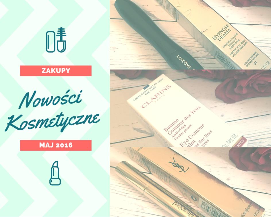 Zakupy kosmetyczne - maj 2015