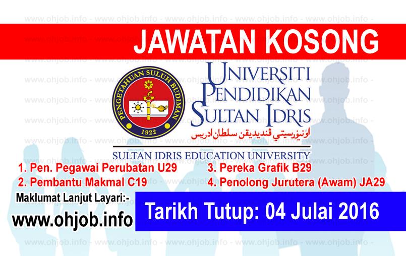 Jawatan Kerja Kosong Universiti Pendidikan Sultan Idris (UPSI) logo www.ohjob.info julai 2016