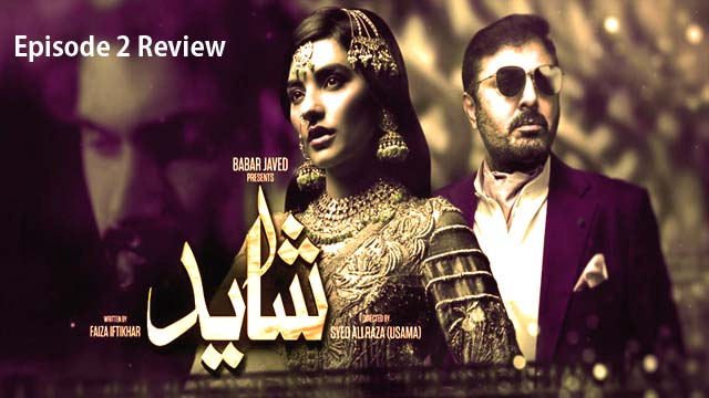 Shayyad Episode 2 Review