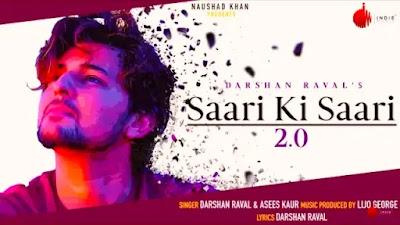 Saari Ki Saari 2.0 Lyrics - Darshan Raval | Indie Music Label