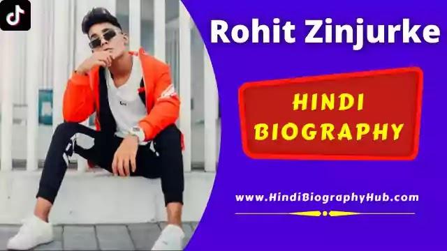 TikTok Star Rohit Zinjurke (Rohitt_09) Biography, Girlfriend, Hairstyle, Income - salary & More