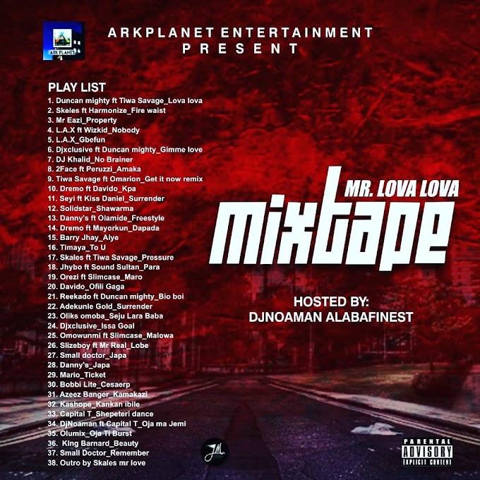MIXTAPE : DJ Noaman - Mr Lova Lova