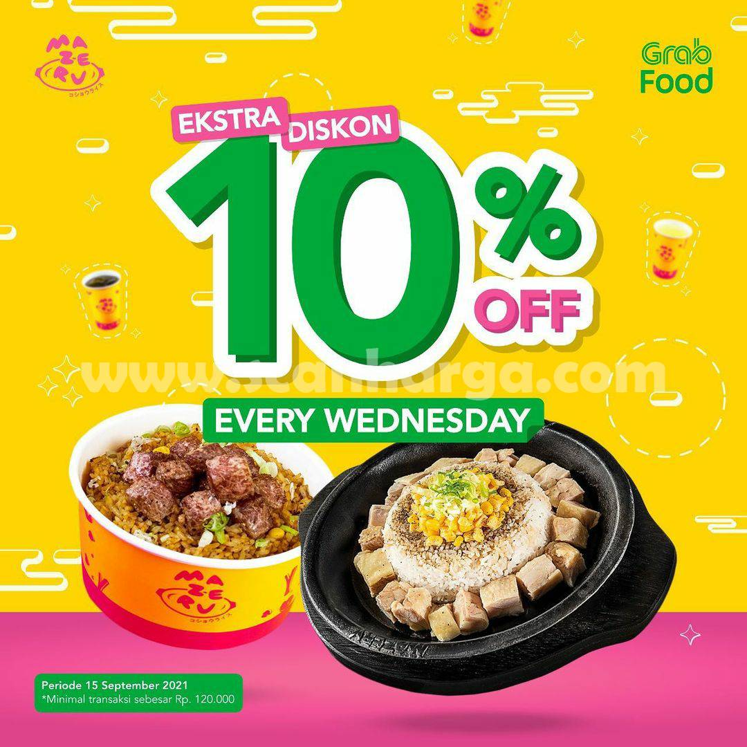 MAZERU Extra Discount 10% Off Every Wednesday Khusus Pemesanan Via GRABFOOD