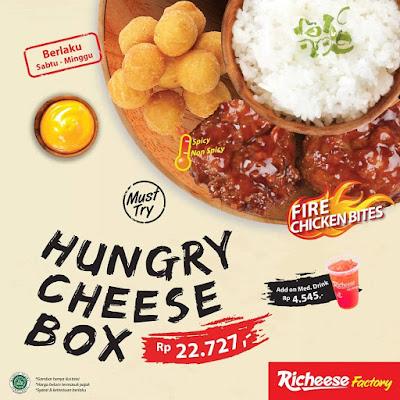 #Promosi247 #RicheeseFactory - Hungry  CHeese Box Hanya 22K Tiap Sabtu - Minggu (s.d 31 Agustus 2020)