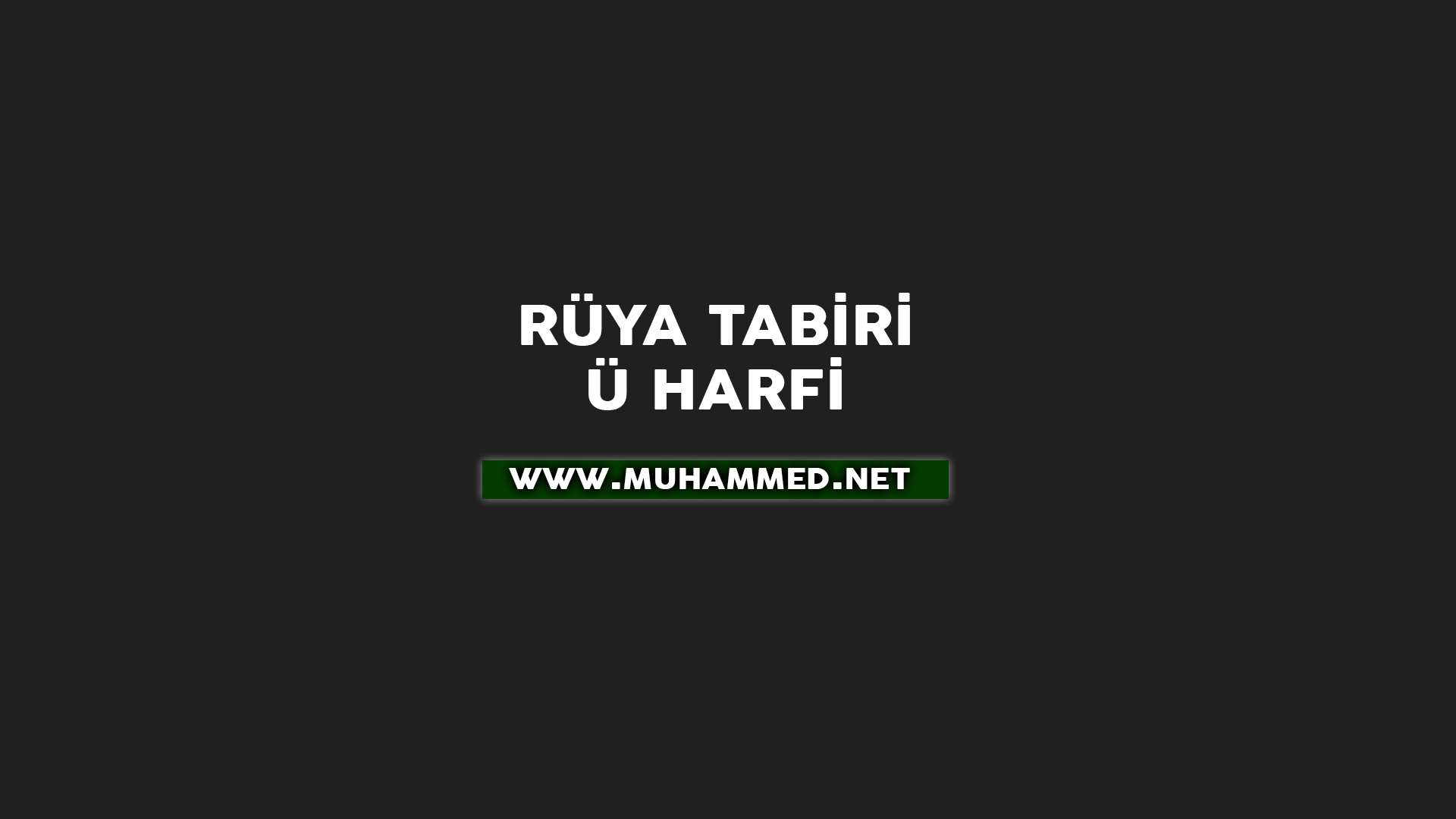 Rüya Tabiri - Ü Harfi